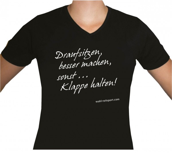 T-Shirt `Draufsitzen, besser machen...`